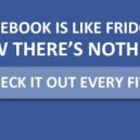 Facebook is Like a Fridge