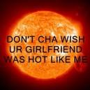 Hot Like a Sun
