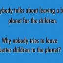 Leaving a Better Planet