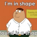 Peter Griffin – In Shape