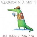 Alligator In a Vest
