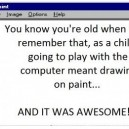 You Know You're Old When…