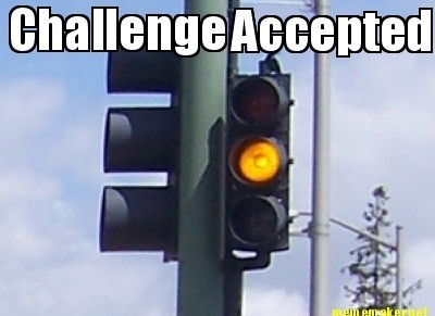 Yellow Light? Challenge Accepted!