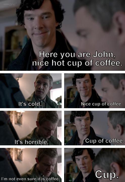 Sherlock Holmes – Nice Hot Cup of Coffee