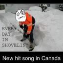Every Day I'm Shovelin'