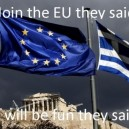 Join The EU They Said…