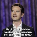 Jimmy Carr on Girlfriends