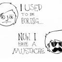 Mustache Is Everything!