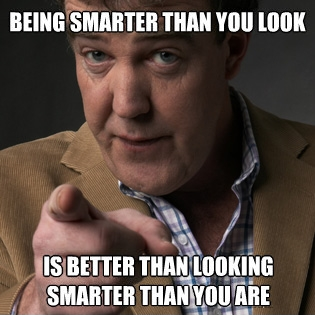 Being Smarter Than You Look