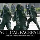 Tactical Facepalm