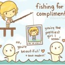 Fishing for Compliments…
