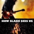 How Slash Sees Us
