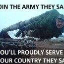 Join The Army They Said…