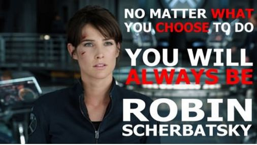 You Will Always Be Robin Scherbatsky