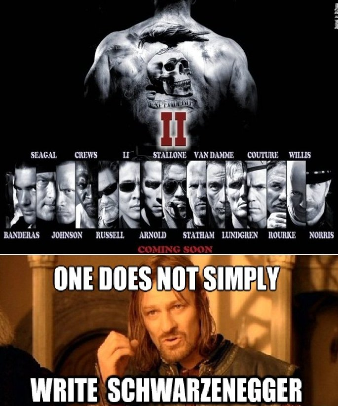 One Does Not Simply Write Schwarzenegger