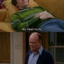 That 70's Show – My Head Hurts