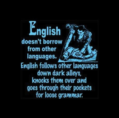 English Doesn't Borrow From Other Languages