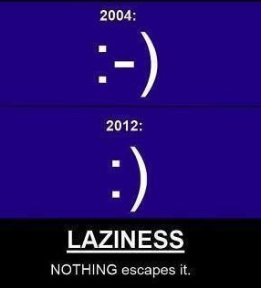 Laziness – Nothing Escapes It