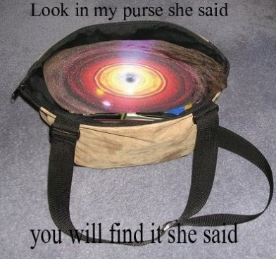Look In My Purse She Said…