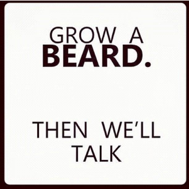 Grow a Beard…