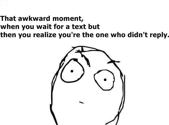 That Awkward Moment…