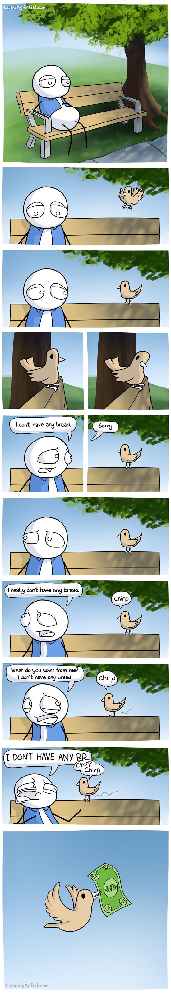 Little Bird Want Some Bread