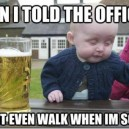 Epic Drunk Baby is Epic