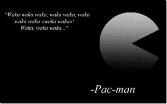 Pac-Man Quote
