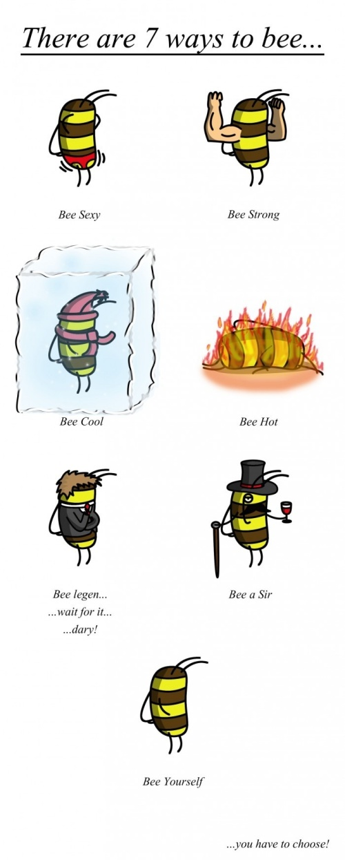 There Are 7 Ways To Bee…