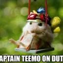 Captain Teemo On Duty!