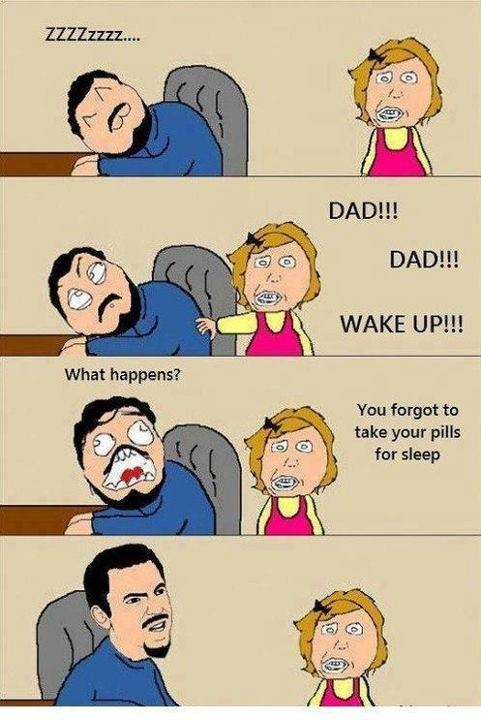 Dad, Wake Up!
