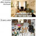 Every Time I Clean The House…