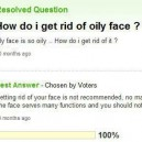 How to get rid of oily face