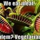 Problem Vegetarians?