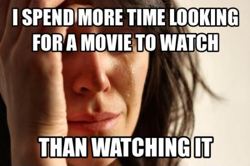 First World Problems…