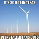 It's So Hot In Texas…