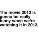 The Movie 2012