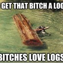 Got You a Log