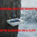 Bedrooms Are Too Mainstream