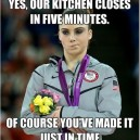 Every time you are late to a restaurant