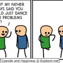 Dance Away Your Problems!