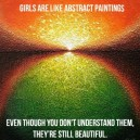 Girls Are Like Abstract Paintings