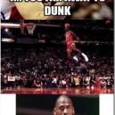 Never too far away to dunk