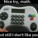 Nice Try, Math…