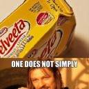 One Does Not Simply…