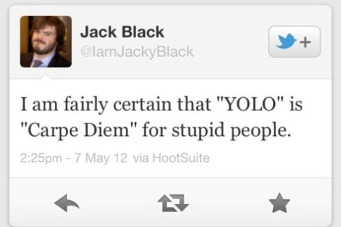 Jack Blac Quote – YOLO
