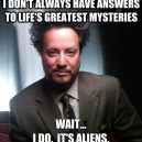 Answer To Life's Greatest Mysteries