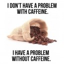 Have a Problem With Caffeine?