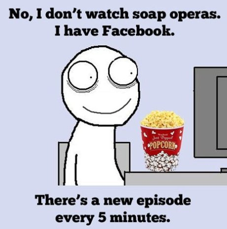 I Don't Watch Soap Operas