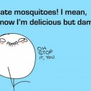 I Hate Mosquitoes!